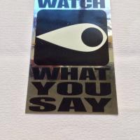 Supreme watch what you say sticker | Image 1